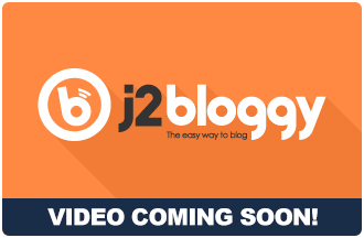 J2bloggy video coming soon!